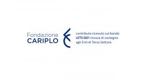 le attività 2021 sono state realizzate grazie al contributo ottenuto sul Bando Let's Go di Fondazione Cariplo